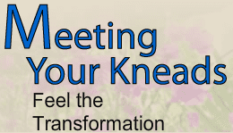 Meeting Your Kneads