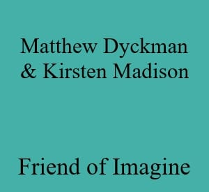 Kirsten Madison and Matthew Dyckman